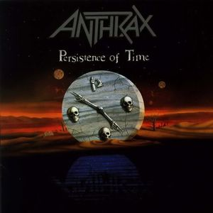 Anthrax - Persistence Of Time (Vinyl, LP, Album) at Discogs
