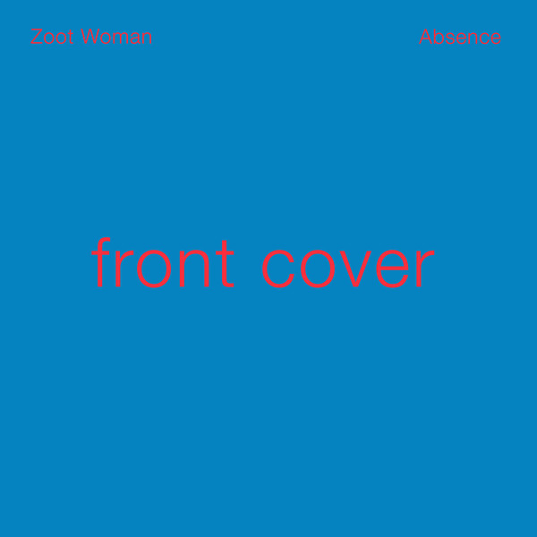 Zoot Woman - Absence at Discogs