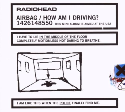 Amazon.co.jp: Airbag / How Am I Driving (Dig): Radiohead: 音楽