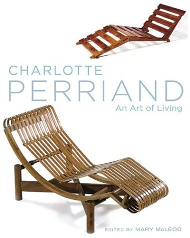 Amazon.co.jp: Charlotte Perriand: An Art of Living: Mary McLeod: 洋書