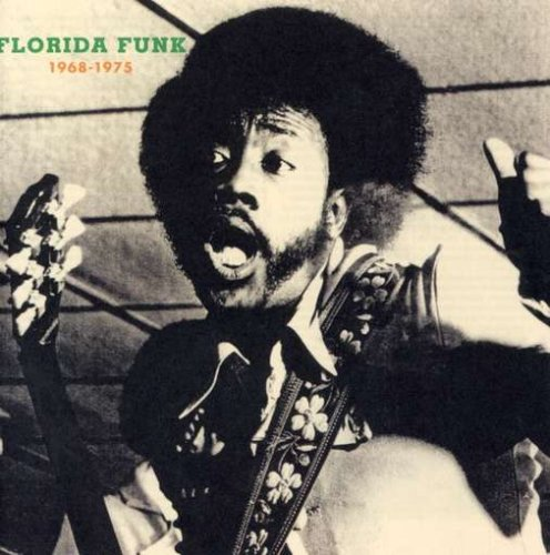 Amazon.co.jp: Florida Funk: 1968-1975: 音楽