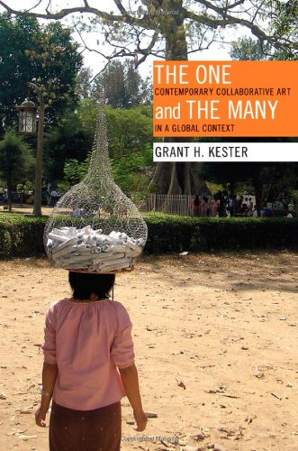 Amazon.co.jp: The One and the Many: Contemporary Collaborative Art in a Global Context: Grant H. Kester: 洋書