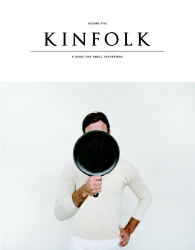 Amazon.co.jp: Kinfolk Volume Five: Contributors Various: 洋書