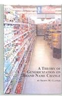 Amazon.co.jp: Theory of Genericization on Brand Name Change (Studies in Onomastics, V. 6): Shawn M. Clankie: 洋書