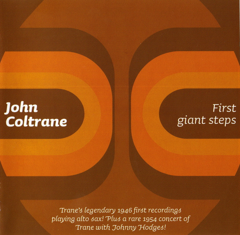John Coltrane - First Giant Steps (1946) {2006 Rare Live Recordings}