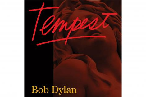 TEMPEST: OUT NOW! | The Official Bob Dylan Site