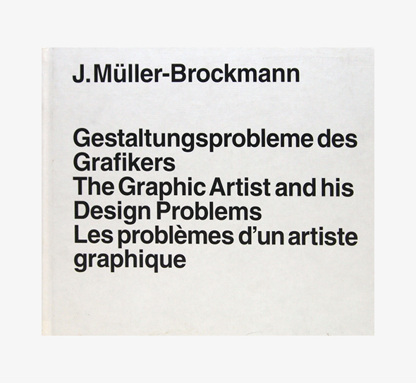 Josef Muller-Blockmann | The Graphic Artist and His Design Problems | nostos books