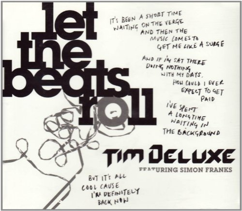 Amazon.co.jp: Let the Beats Roll: Tim Deluxe: 音楽