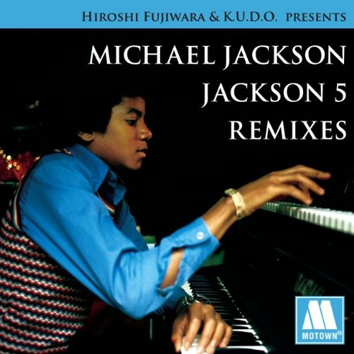 Amazon.co.jp: HIROSHI FUJIWARA&K.U.D.O.PRESENTS MICHAEL JACKSON/JACKSON5 REMIXES(初回限定盤): マイケル・ジャクソン, ジャクソン5: 音楽