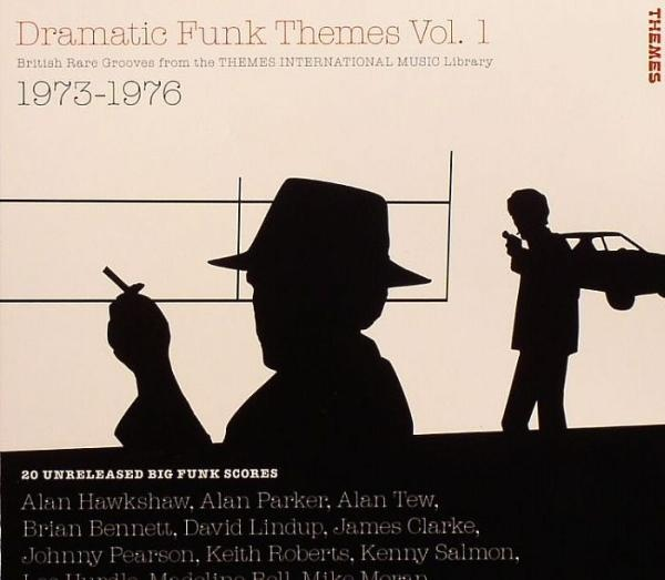Various - Dramatic Funk Themes Vol. 1 (British Rare Grooves From The Themes International Music Library 1973-1976) at Discogs