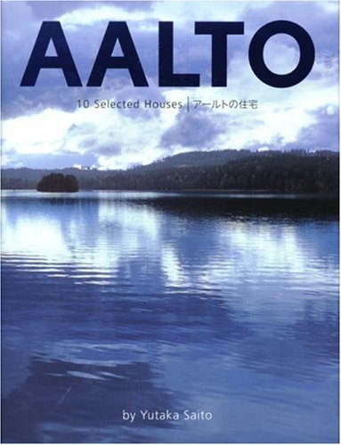 Amazon.co.jp: AALTO 10 Selected Houses アールトの住宅: 齋藤 裕: 本