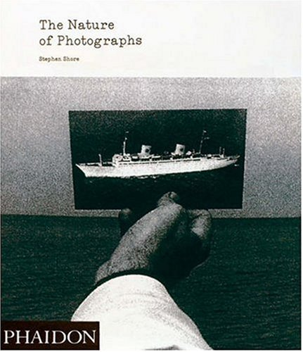 Amazon.co.jp: The Nature of Photographs: Stephen Shore: 洋書