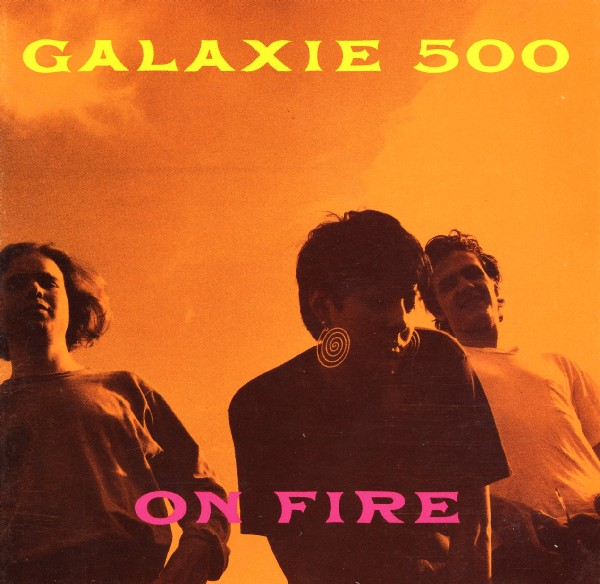 Images for Galaxie 500 - On Fire