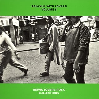 Amazon.co.jp: RELAXIN' WITH LOVERS VOLUME 8 ARIWA LOVERS ROCK CO: 音楽