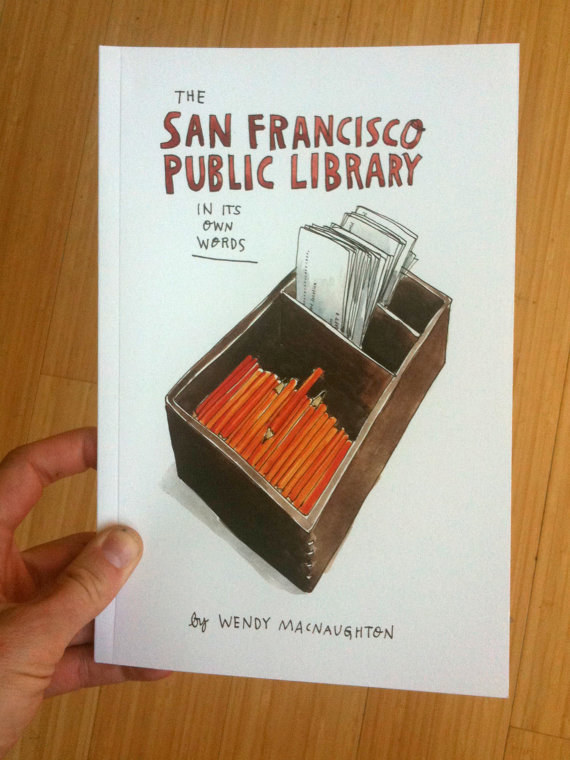 The San Francisco Public Library in Its Own by wendymacnaughton