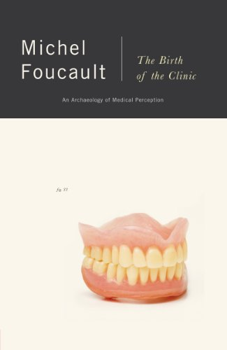 The Birth of the Clinic: An Archaeology of Medical Perception: Michel Foucault: 9780679753346: Amazon.com: Books
