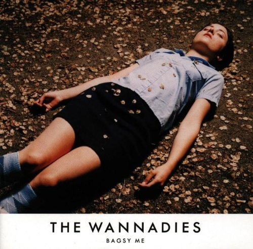 Amazon.co.jp: Bagsy Me With Extra Track: Wannadies: 音楽