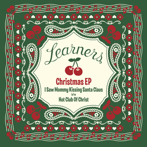 LEARNERS / Learners Christmas EP / ダウンロードコード付き | diskunion.net PUNK ONLINE SHOP