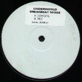 """Cowgirl / Rez (Breakbeat Mixes) [12""""] by Underworld : Reviews and Ratings - Rate Your Music"""