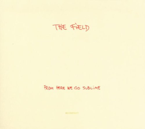 Amazon.co.jp: From Here We Go Sublime: Field: 音楽