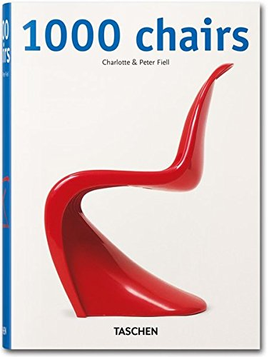 1000 Chairs: In the 20th Century : Charlotte Fiell, Peter Fiell : 本 : Amazon.co.jp