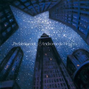 Amazon.co.jp: Andromeda Heights: Prefab Sprout: 音楽