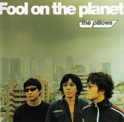「fool on the planet」の画像検索結果