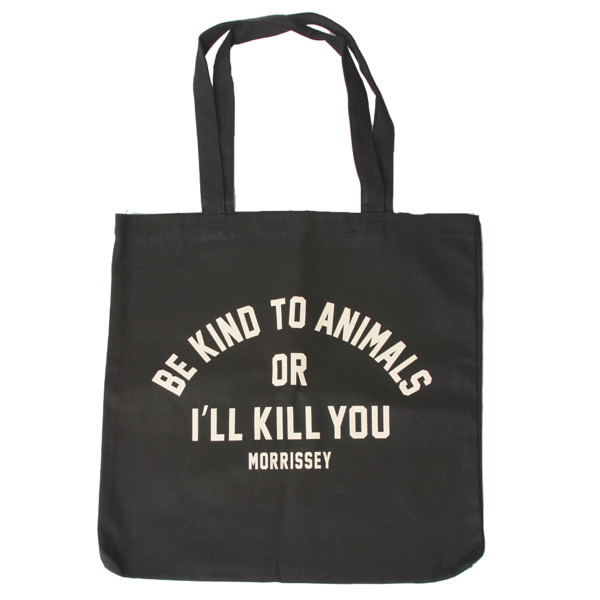 Be Kind To Animals Tote - Morrissey