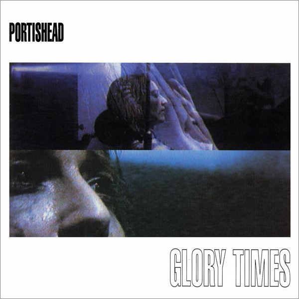 Images for Portishead - Glory Times