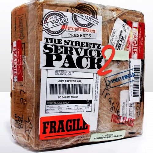 Various Artists - The Streetz Service Pack 2 Mixtape | CrackMixtapes.com