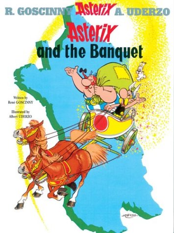 Asterix and the Banquet (Bk. 5): Rene Goscinny, Albert Uderzo: 9780752866093: Amazon.com: Books