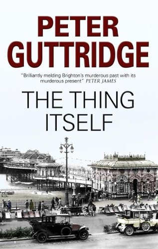Amazon.co.jp: The Thing Itself (The Brighton Mystery): Peter Guttridge: 洋書