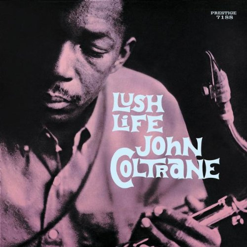 Amazon.co.jp: Lush Life (Reis): John Coltrane: 音楽