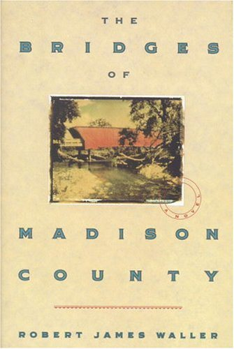 Book Review No.37 – The Bridges of Madison County by Robert James Waller | Vishy's Blog
