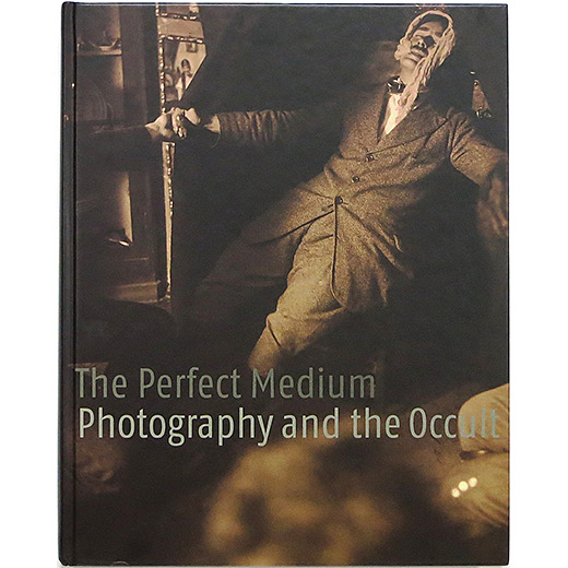 The Perfect Medium: Photography and the Occult パーフェクト・ミディアム:写真とオカルト - OTOGUSU Shop オトグス・ショップ