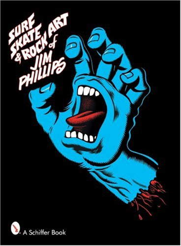 Amazon.co.jp: Surf, Skate and Rock Art of Jim Phillips: Jim Phillips: 洋書