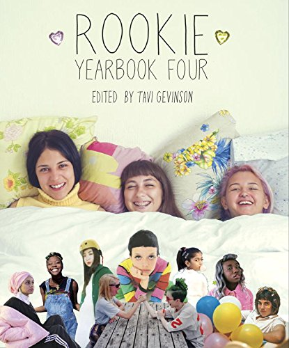 Amazon.co.jp: Rookie Yearbook Four: Tavi Gevinson: 洋書