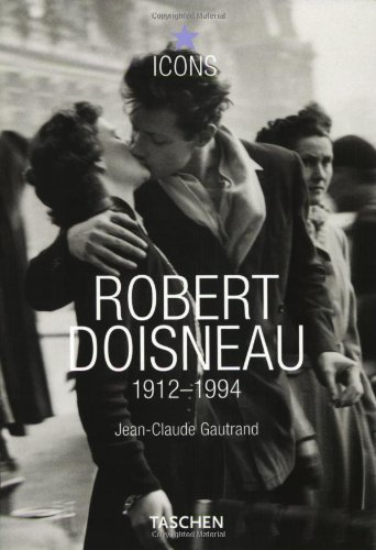 Amazon.co.jp: Robert Doisneau: Jean-Claude Gautrand: 洋書