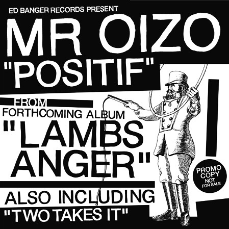Images for Mr Oizo* - Positif