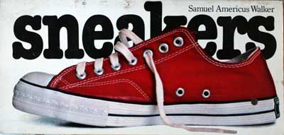 Amazon.com: Sneakers (9780894800160): Samuel Americus Walker: Books
