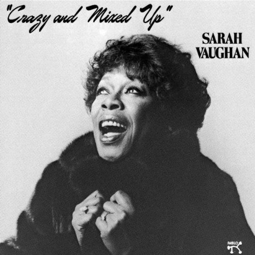 Amazon.co.jp: Crazy and Mixed Up: SARAH VAUGHAN: 音楽