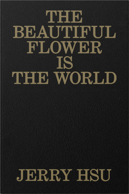 The Beautiful Flower Is the World - Anthology