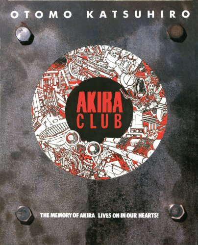 Amazon.co.jp: Akira club―The memory of Akira lives on in our hearts!: 大友 克洋: 本