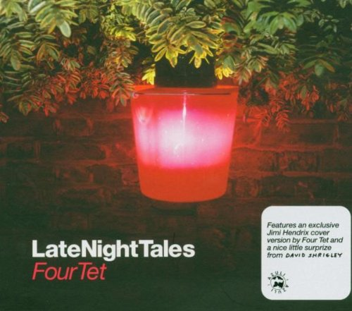 Amazon.co.jp: Late Night Tales [Four Tet] (ALNCD12): Four Tet: 音楽