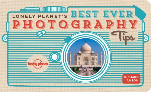 Lonely Planet's Best Ever Photography Tips Lonely Planet How to Guides: Amazon.co.uk: Lonely Planet: Books