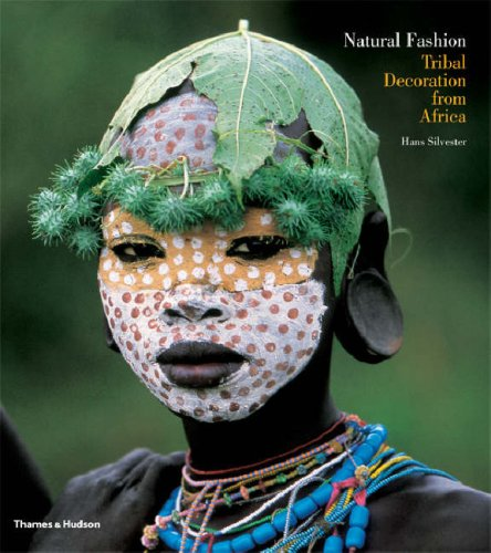 Amazon.co.jp: Natural Fashion: Tribal Decoration from Africa: Hans Silvester, David H. Wilson: 洋書
