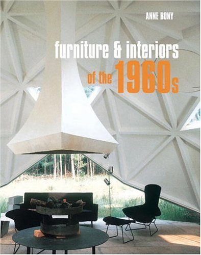 Amazon.co.jp: Furniture and Interiors of the 1960s: Anne Bony: 洋書