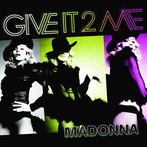MADONNA(12) GIVE IT 2 ME
