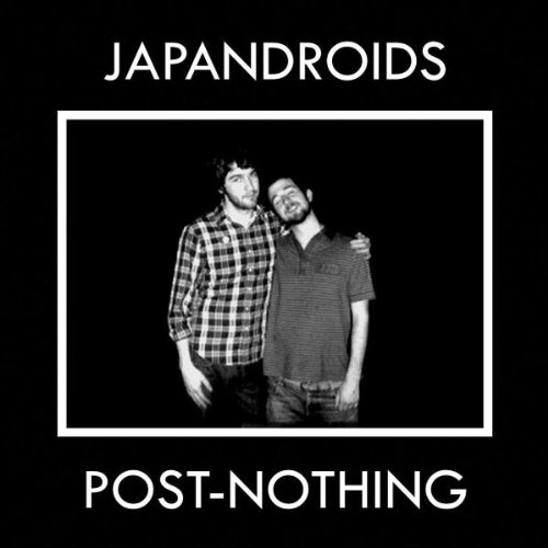 Amazon.co.jp: Post Nothing (Ogv) [12 inch Analog]: Japandroids: 音楽