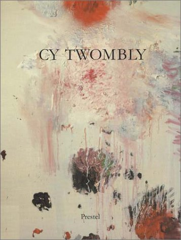 Amazon.co.jp: Cy Twombly: Paintings, Works on Paper, Sculpture: Cy Twombly, Harald Szeemann: 洋書